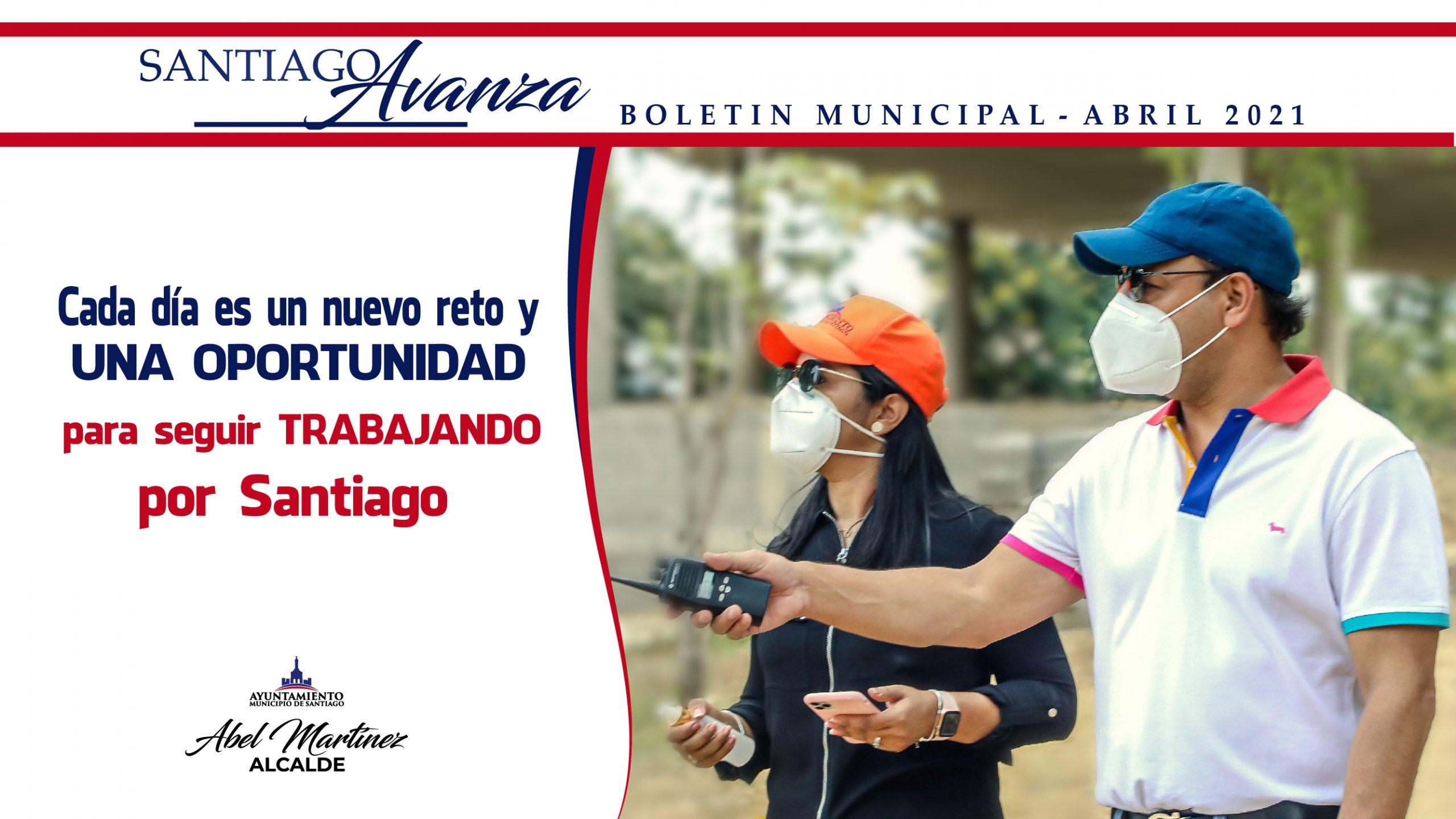 Boletín Municipal Ayuntamiento Santiago Abril 2021